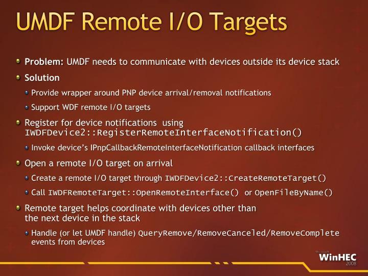 UMDF Remote I/O Targets