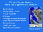 climate change impacts more and bigger natural disasters