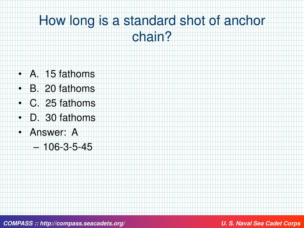 How long is a standard shot of anchor chain?