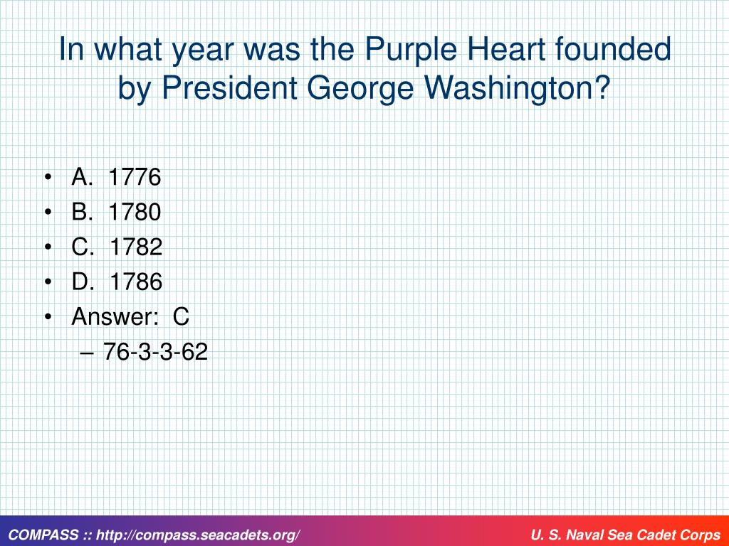 In what year was the Purple Heart founded by President George Washington?