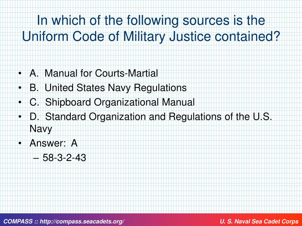 In which of the following sources is the Uniform Code of Military Justice contained?