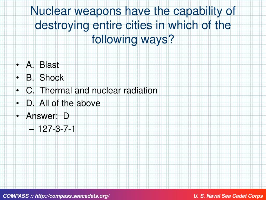 Nuclear weapons have the capability of destroying entire cities in which of the following ways?