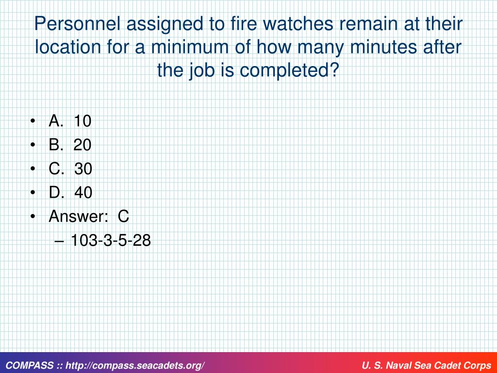 Personnel assigned to fire watches remain at their location for a minimum of how many minutes after the job is completed?