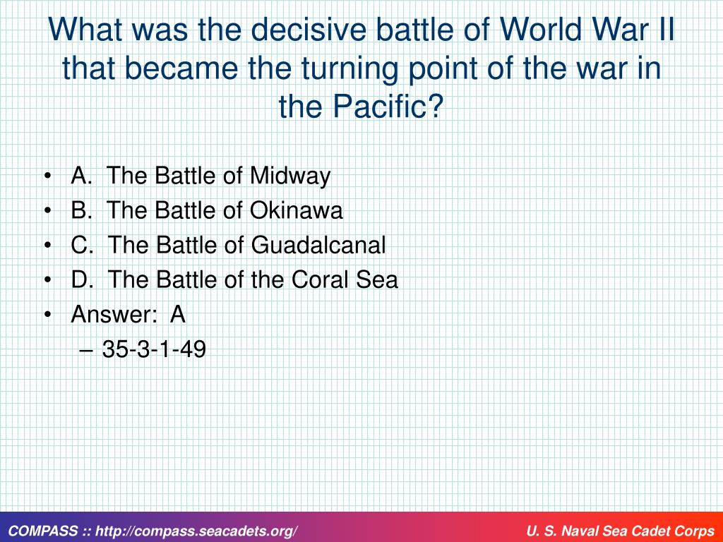 What was the decisive battle of World War II that became the turning point of the war in the Pacific?