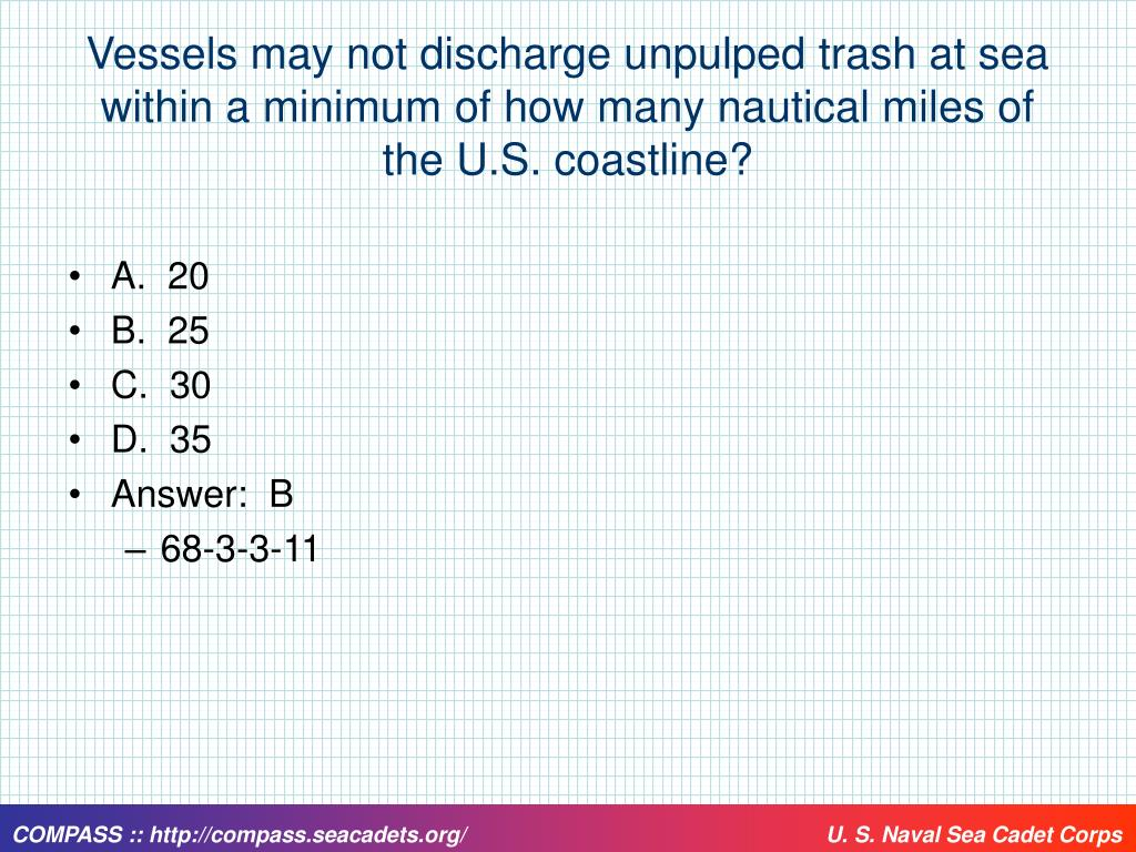 Vessels may not discharge unpulped trash at sea within a minimum of how many nautical miles of the U.S. coastline?