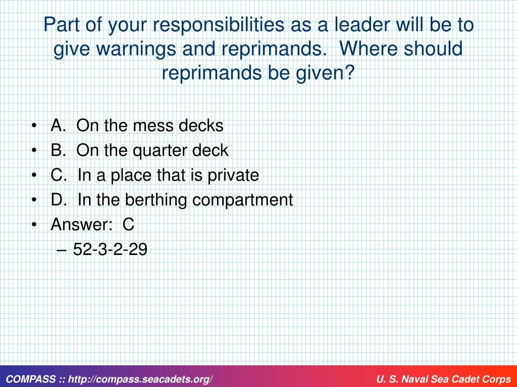 Part of your responsibilities as a leader will be to give warnings and reprimands.  Where should reprimands be given?