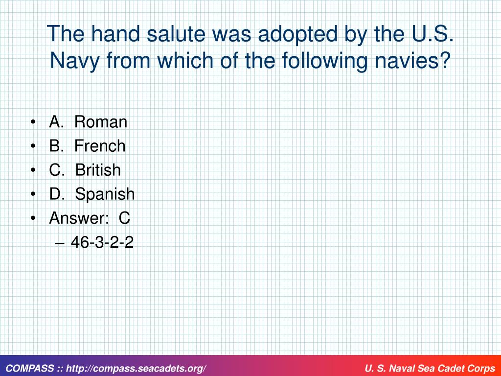 The hand salute was adopted by the U.S. Navy from which of the following navies?