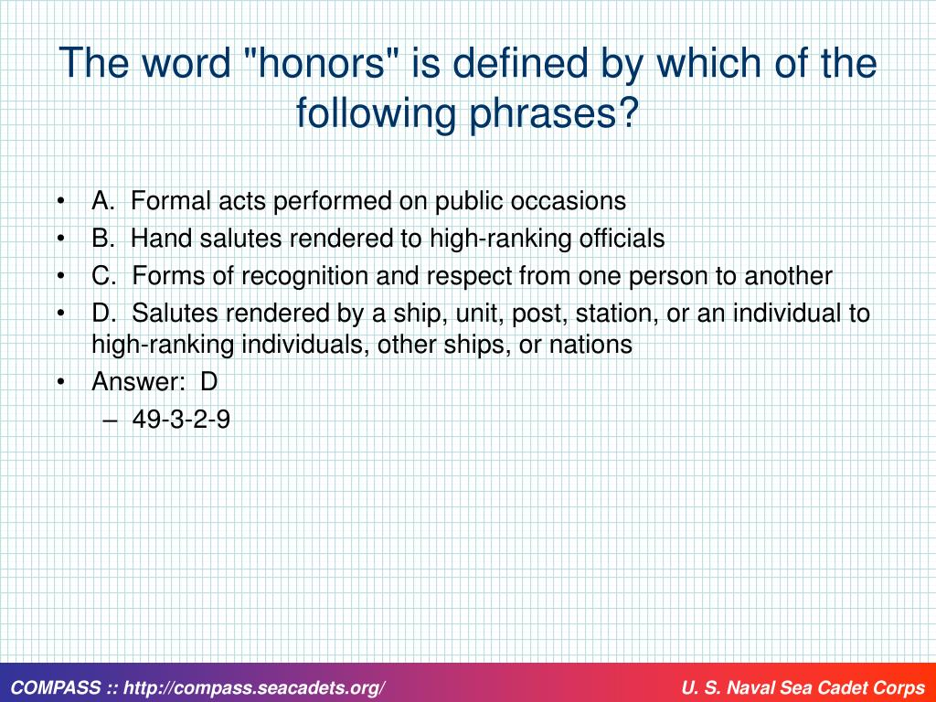 """The word """"honors"""" is defined by which of the following phrases?"""