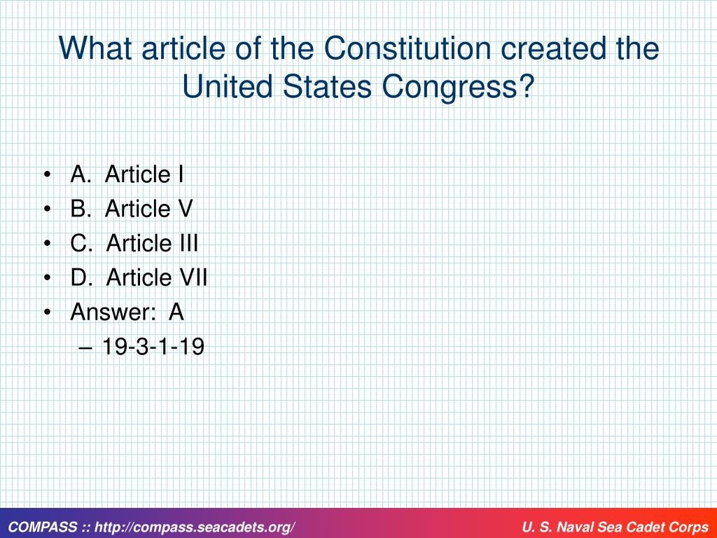What article of the Constitution created the United States Congress?