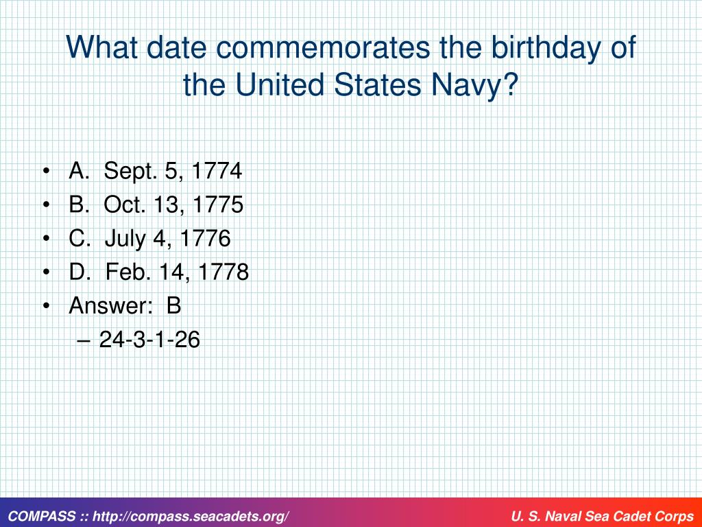 What date commemorates the birthday of the United States Navy?