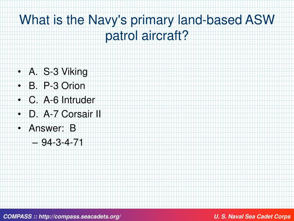 What is the Navy's primary land-based ASW patrol aircraft?