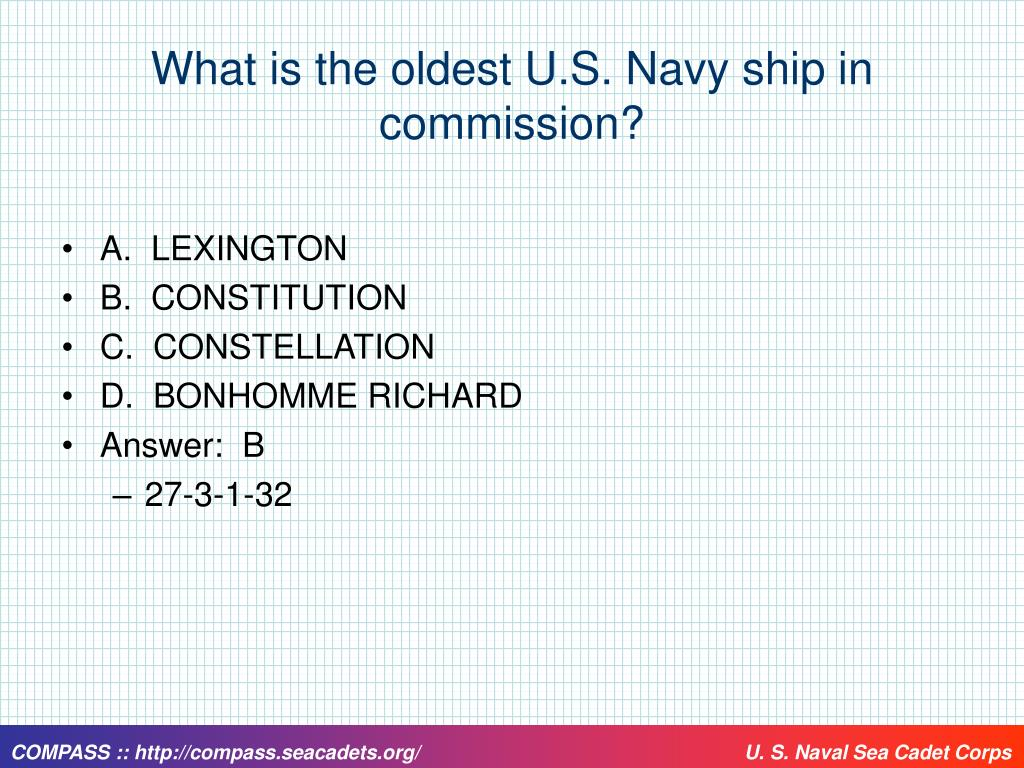 What is the oldest U.S. Navy ship in commission?