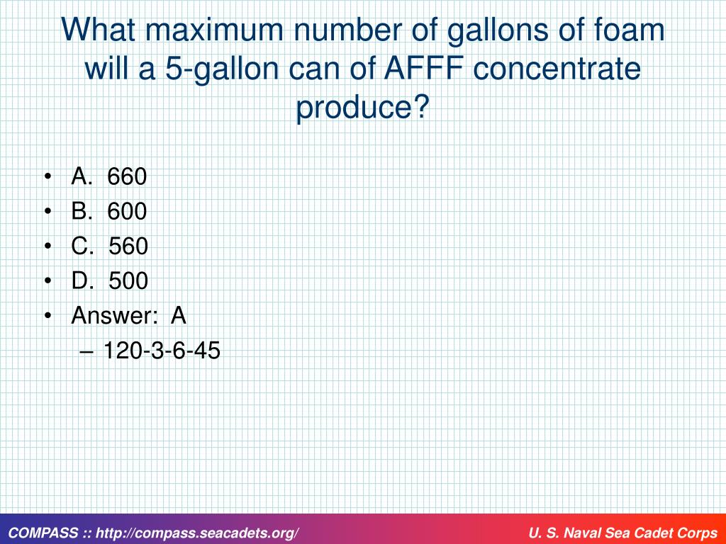 What maximum number of gallons of foam will a 5-gallon can of AFFF concentrate produce?