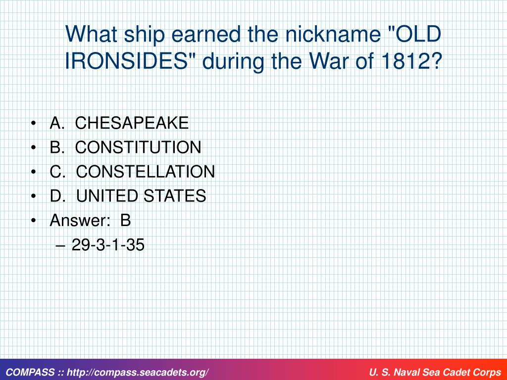 """What ship earned the nickname """"OLD IRONSIDES"""" during the War of 1812?"""