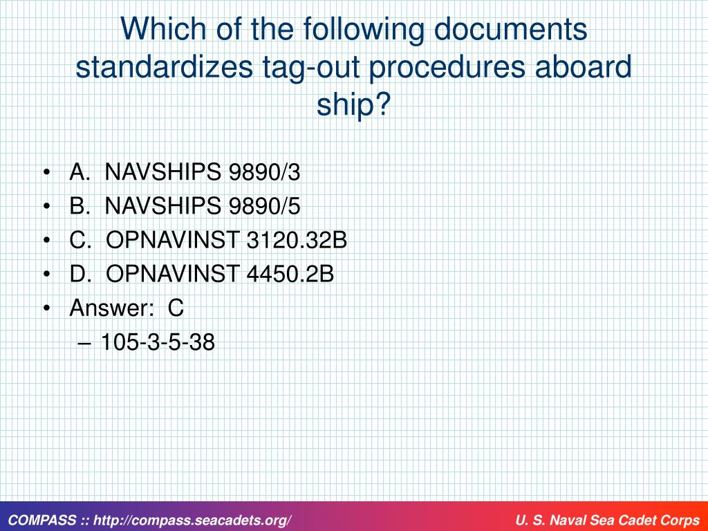 Which of the following documents standardizes tag-out procedures aboard ship?