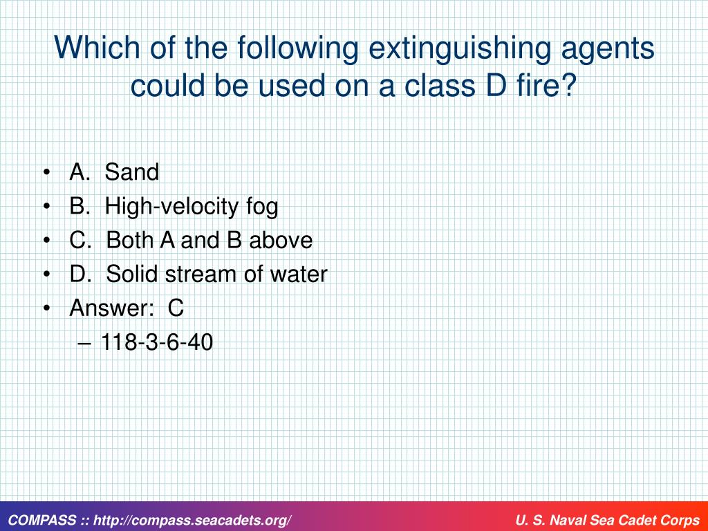 Which of the following extinguishing agents could be used on a class D fire?