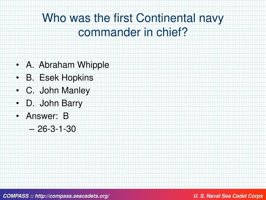 Who was the first Continental navy commander in chief?