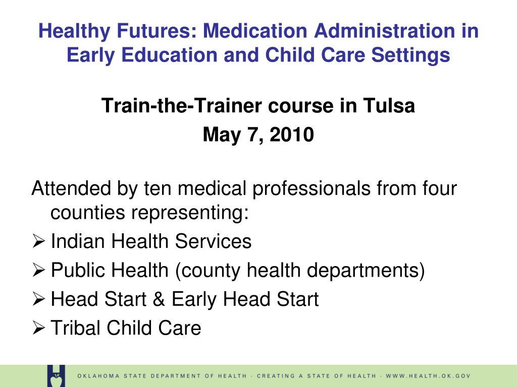 Train-the-Trainer course in Tulsa