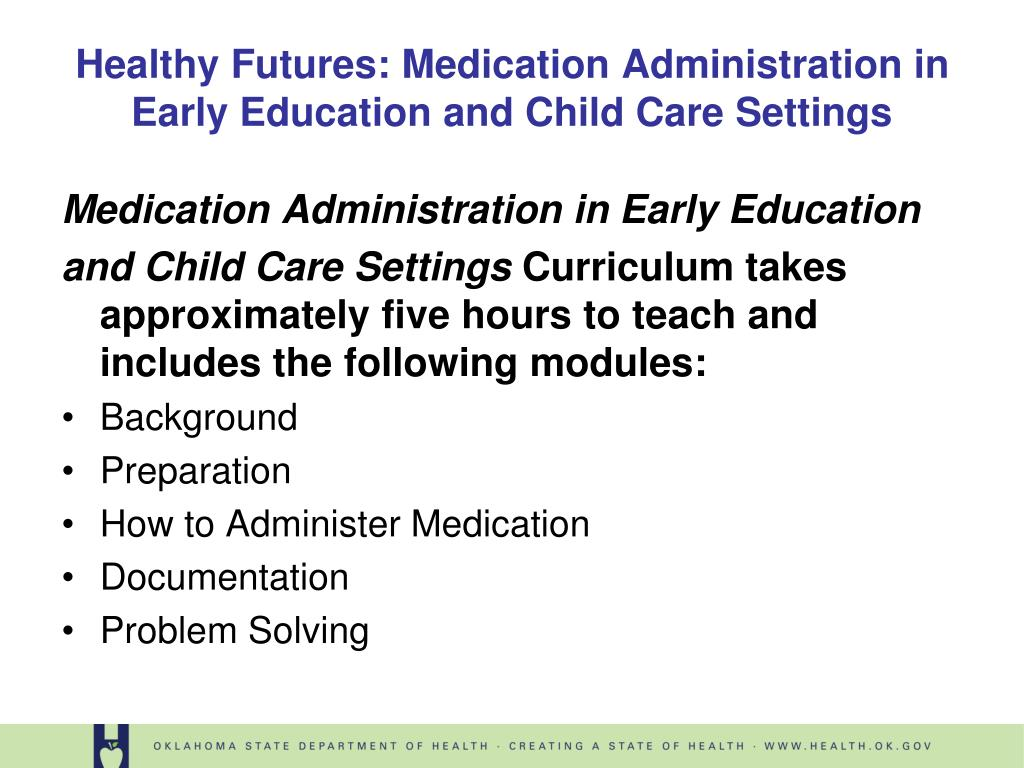 Medication Administration in Early Education