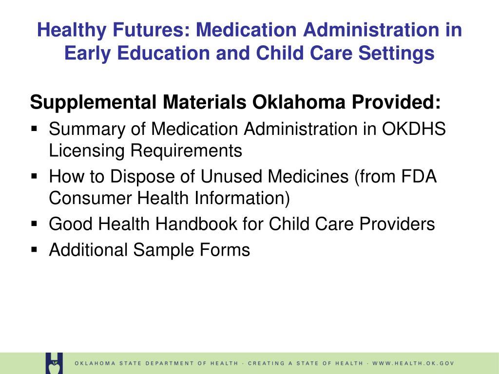 Supplemental Materials Oklahoma Provided: