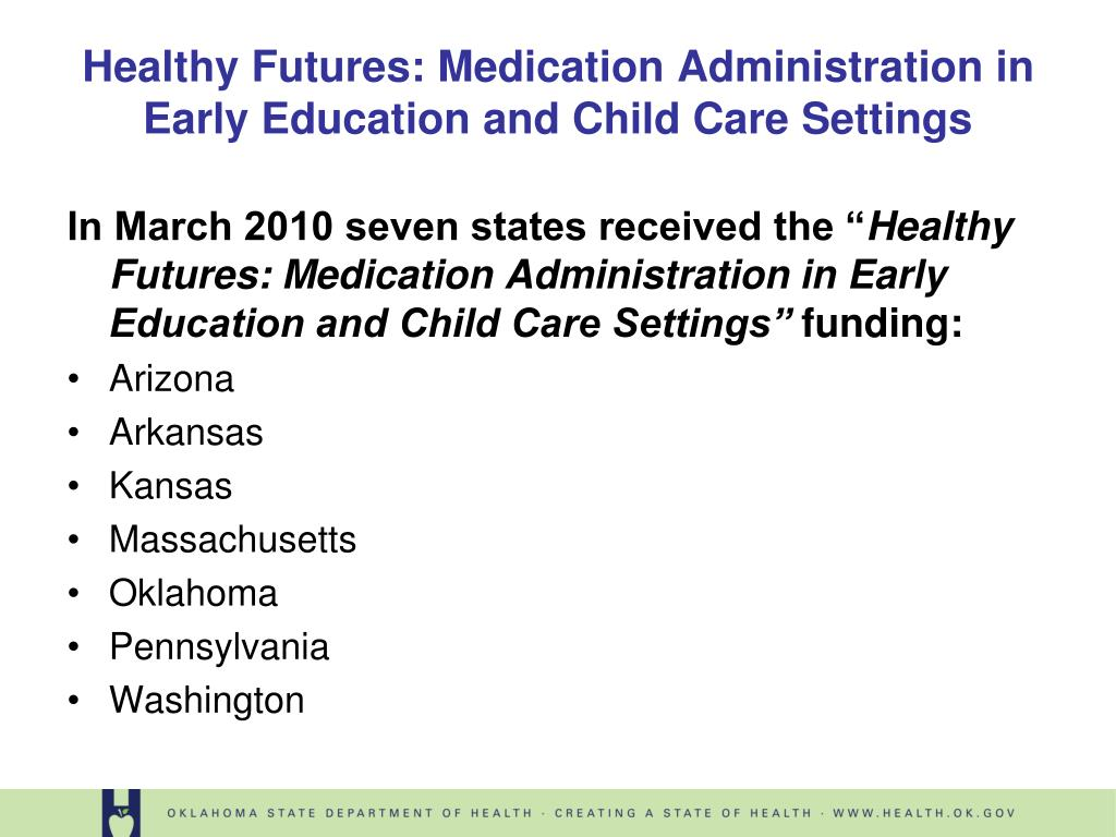 """In March 2010 seven states received the """""""