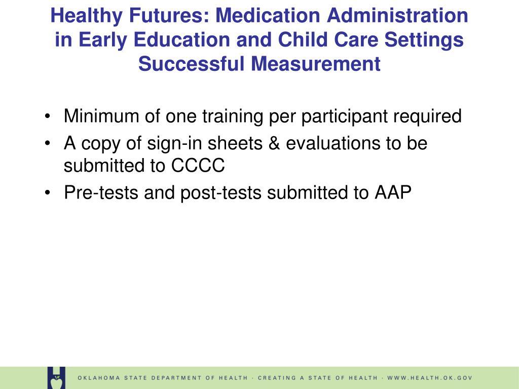Minimum of one training per participant required