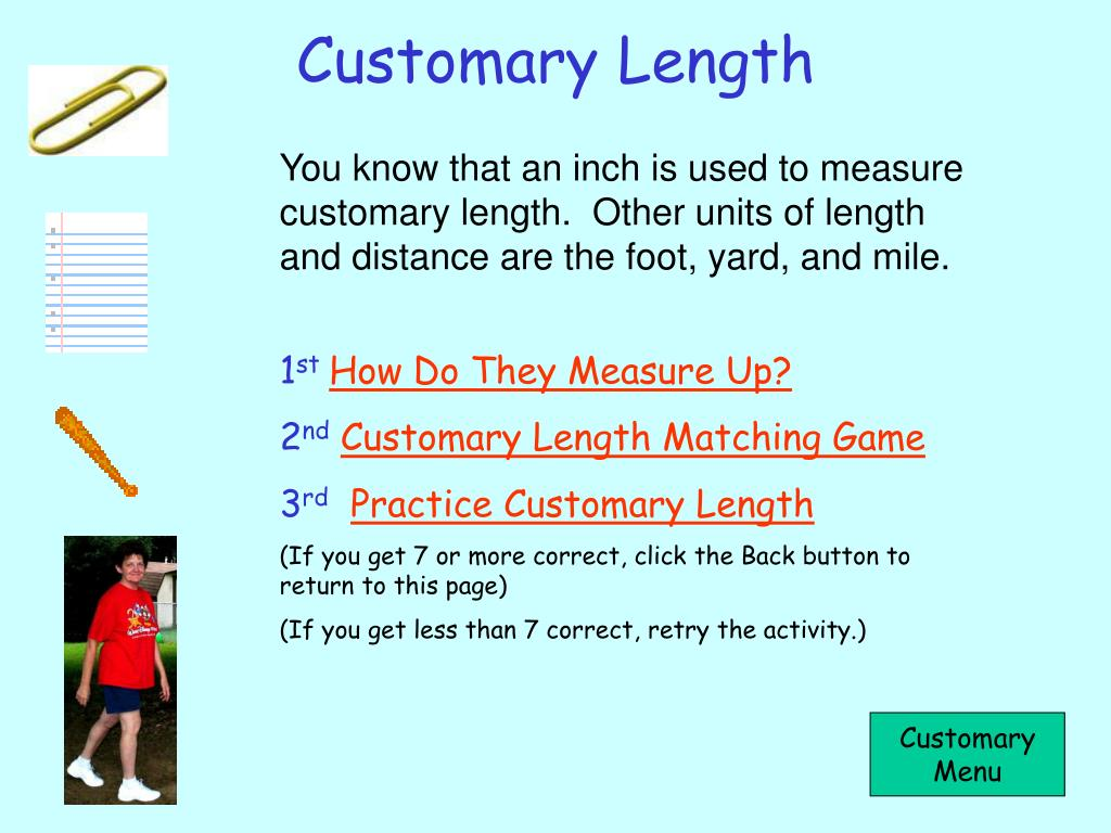 Customary Length