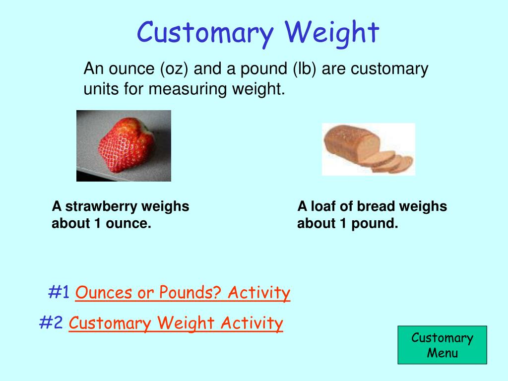 Customary Weight