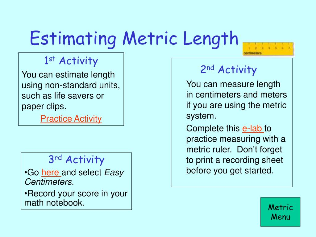 Estimating Metric Length