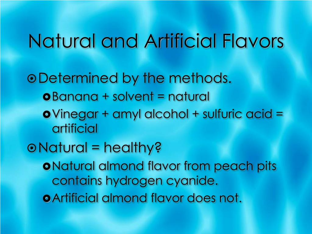 Natural and Artificial Flavors