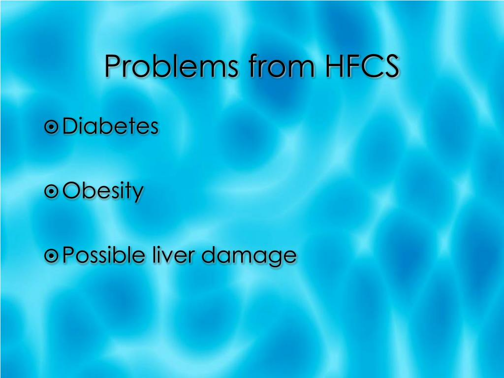 Problems from HFCS
