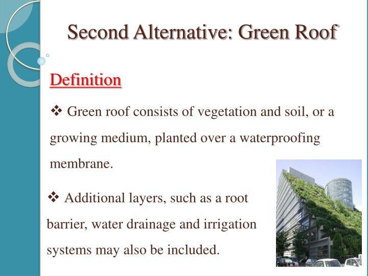 Second Alternative: Green Roof