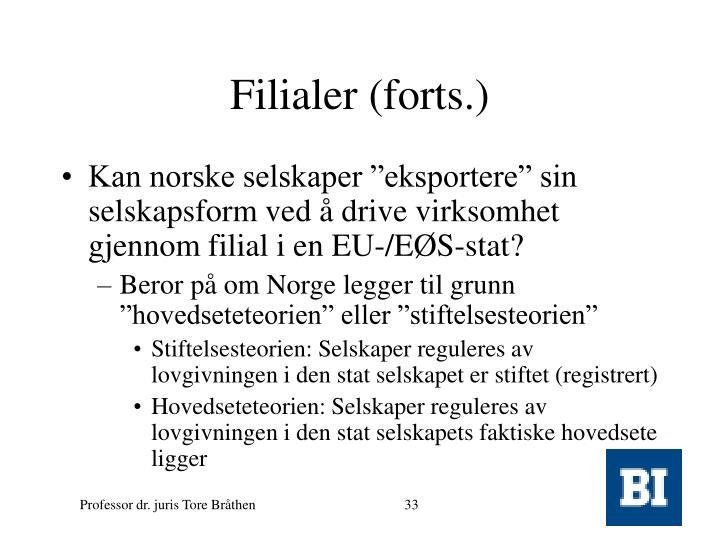 Filialer (forts.)