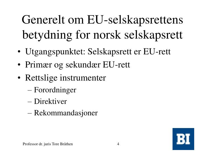 Generelt om EU-selskapsrettens