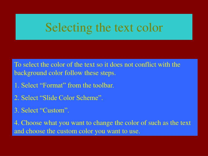 Selecting the text color