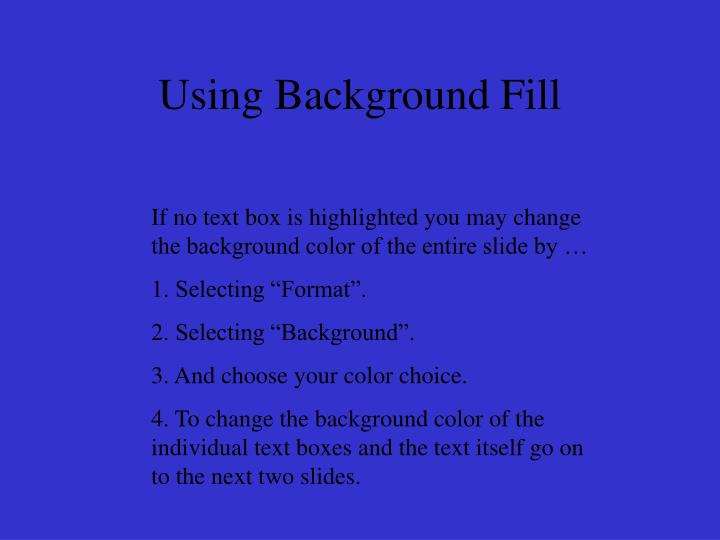 Using Background Fill
