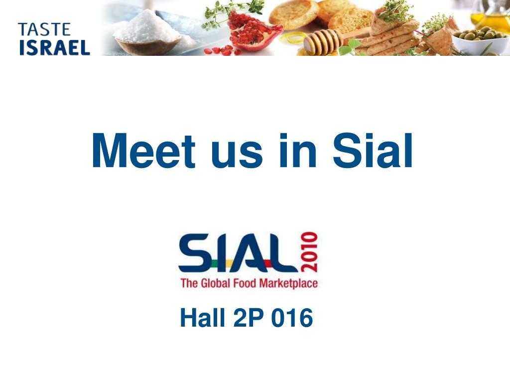 Meet us in Sial
