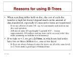 reasons for using b trees