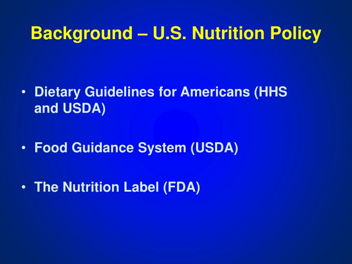 Background u s nutrition policy