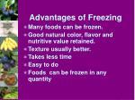 advantages of freezing