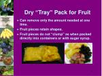 dry tray pack for fruit24