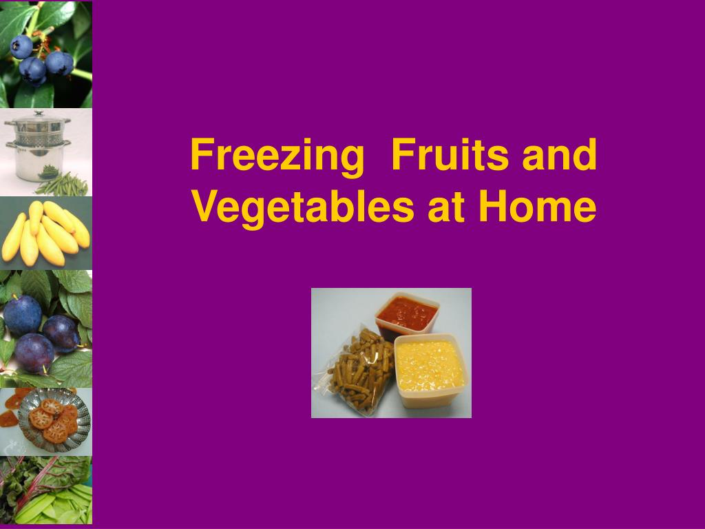 freezing fruits and vegetables at home l.