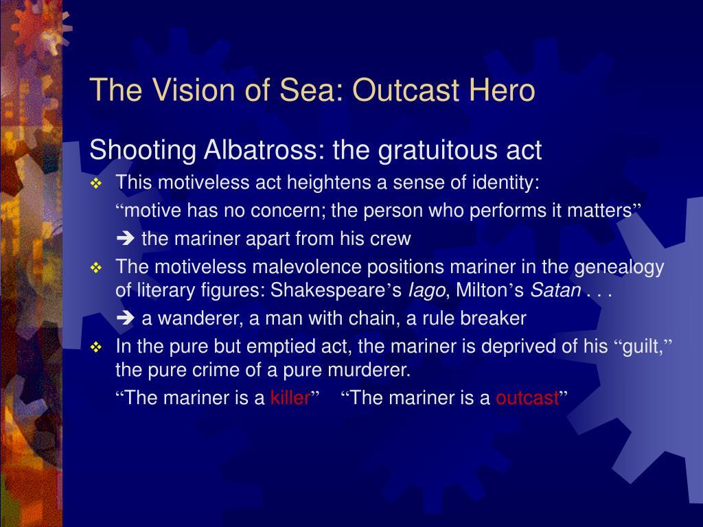 The Vision of Sea: Outcast Hero