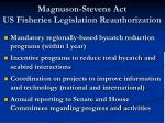 magnuson stevens act us fisheries legislation reauthorization