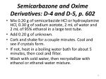 semicarbazone and oxime derivatives d 4 and d 5 p 6021