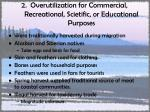 2 overutilization for commercial recreational scietific or educational purposes