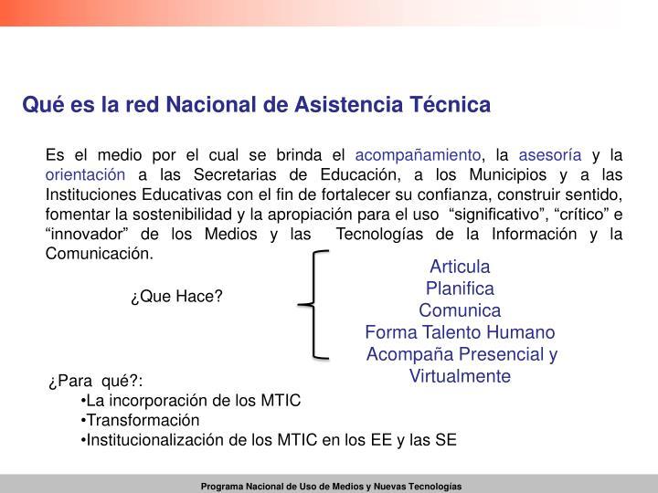 Qué es la red Nacional de Asistencia Técnica