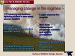managing change in fire regimes