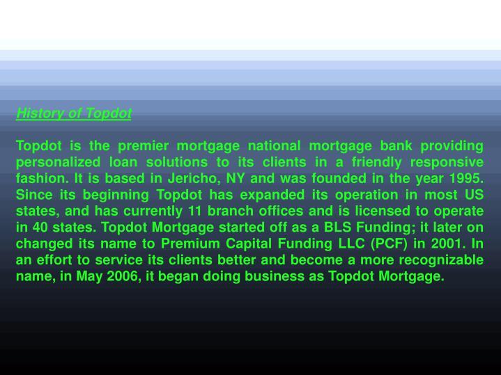 History of Topdot