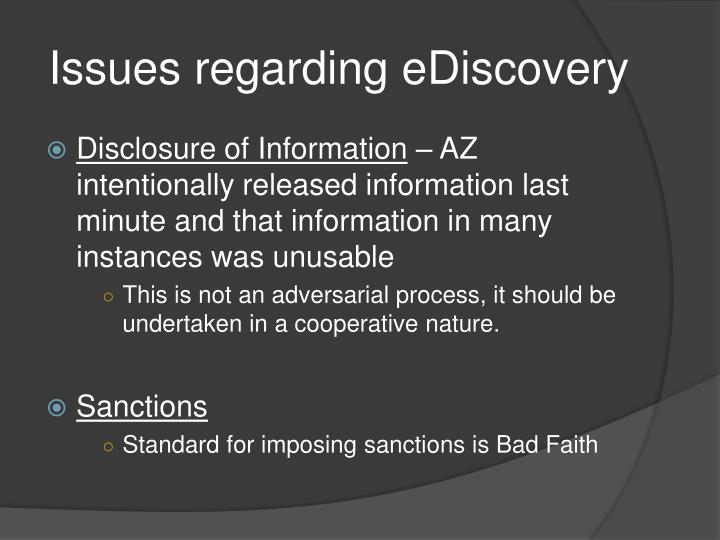 Issues regarding eDiscovery